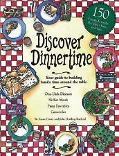 Discover Dinnertime: Your Guide to Building Family Time Around the Table, Rutlan