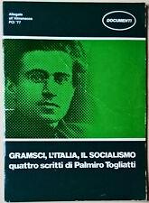 GRAMSCI, L'ITALIA, IL SOCIALISMO Quattro scritti di Palmiro Togliatti - 1977- L