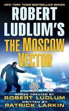 Covert-One: The Moscow Vector 6 by Patrick Larkin and Robert Ludlum (2006,...