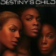 DESTINY'S CHILD : DESTINY FULFILLED (CD) sealed