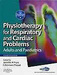 Physiotherapy for Respiratory and Cardiac Problems 4th Global Edition by Pryor