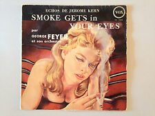 DISQUE 25 CM SMOKE GETS IN YOUR EYES PAR GEORGE FEYER // JEROME KERN