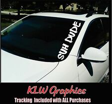 SUH DUDE Windshield Banner  JDM Honda Acura Low Car Decal sticker 1500 2500
