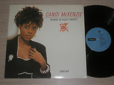 "CANDI Mc KENZIE - WANNA BE GOOD TONIGHT- MAXI-SINGLE 12"" UK"