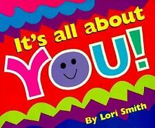 It's All About You by Lori Smith (1998, Paperback)