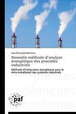 Nouvelle Methode d'Analyse Energetique des Procedes Industriels by Bonhivers...