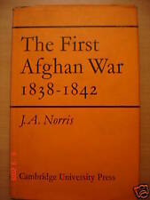 The First Afghan War 1838/1842 - J.A. Norris   1967