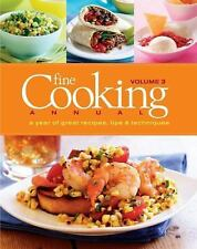 Fine Cooking Annual Vol. 3 : A Year of Great Recipes, Tips and Techniques by...
