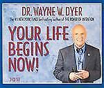 Dr. Wayne Dyer - Your Life Begins Now! - Audio 2 CD's