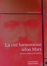 DENUIT. La cité harmonieuse selon Marx. Science totale et révolution. Mols.2003.