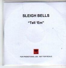 (BT193) Sleigh Bells, Tell 'Em' - DJ CD