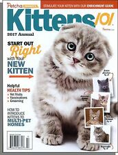 Kittens 101 - 2017 Annual - Start Out Right With Your New Kitten, Health Tips