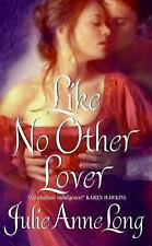 Like No Other Lover, Julie Anne Long, 0061341592, Book, Acceptable
