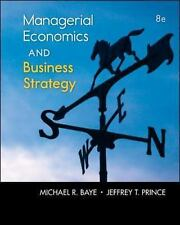 New-Managerial Economics & Business Strategy by Michael Baye 8ed -INTL ED