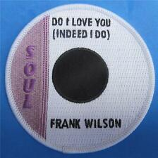 NORTHERN SOUL PATCH - FRANK WILSON - DO I LOVE YOU (INDEED I DO)