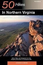 50 Hikes in Northern Virginia: Walks, Hikes, and Backpacks from the Allegheny Mo