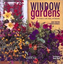 Country Living Gardener Window Gardens: For Windows, Walls, Decks and -ExLibrary