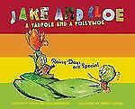 Jake and Cloe: A Tadpole and a Pollywog: Rainy Days Are Special