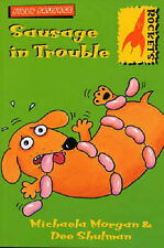 Sausage in Trouble (Rockets: Silly Sausage),GOOD Book