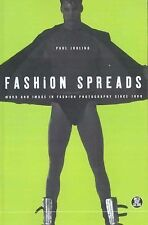 Fashion Spreads: Word and Image in Fashion Photography