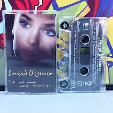 Sinead O'Connor I Do Not Want What I Cassette Tape 70z