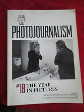 The Best of Photojournalism No. 18 : Newspaper and Magazine Pictures of the Year