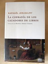 La Cofradia de los Cazadores de Libros,Raphael Jerusalmy,Navona 2014