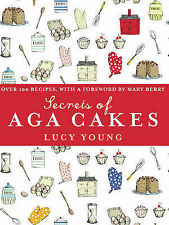 The Secrets of Aga Cakes by Lucy Young (Hardback, 2007)