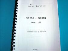 Catalogo parti di ricambio per AERMACCHI Harley-Davidson 350 SS e SX del 1973.