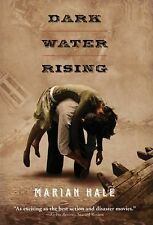Dark Water Rising by Marian Hale (2010, Paperback)