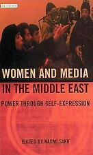Women and Media in the Middle East: Power through Self-Expression Library of Mo