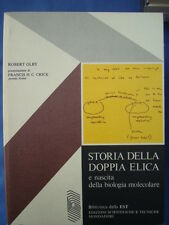 OLBY-CRICK-STORIA DELLA DOPPIA ELICA E NASCITA DELLA BIOLOGIA MOLECOLARE- EST