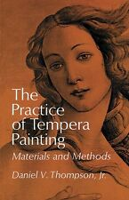 The Practice of Tempera Painting: Materials and Methods / painting