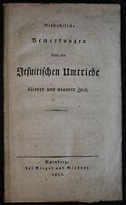 Geschichtlische Comentarios más de las Unidades De Jesuitas 1825 - Historia xz