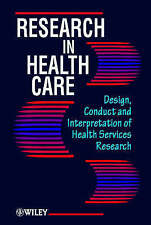 Research in Health Care, I. K. Crombie