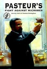 NEW - Pasteur's Fight Against Microbes (Science Stories)