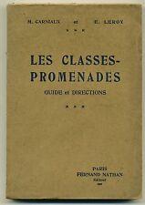 livre les Classes Promenades Guide et Directions pour les Maîtres Nathan 1936