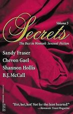 Secrets: Volume 5 the Best in Women's Erotic Romance (Secrets (Red Sage)) Gael,