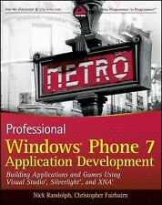 Professional Windows Phone 7 Application Development: Building Applications and