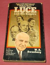 LUCE AND HIS EMPIRE 1973 Paperback BOOK Henry Luce Swanberg