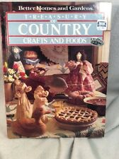Better Homes and Gardens TREASURY OF COUNTRY CRAFTS AND FOODS - Hardcover book