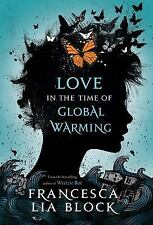Love in the Time of Global Warming-ExLibrary