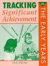 Tracking Significant Achievement in The Early Years, Hutchin, Vicky, Very Good