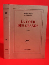 Michel déon La cour des grands roman Nrf Gallimard 1996