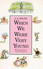 When We Were Very Young (Winnie-the-Pooh) A.A. Milne Very Good Book