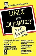 UNIX for Dummies : Quick Reference by John R. Levine and Margaret Levine...