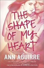 The Shape of My Heart, Aguirre, Ann, Good Condition, Book