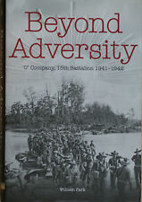 "BEYOND ADVERSITY ""U"" Company, 15th Battalion 1941-1942"