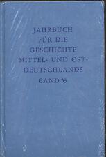 Jahrbuch für die Geschichte Mittel- und Ostdeutschlands Band 35