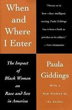 When and Where I Enter: The Impact of Black Women on Race and Sex in America, Pa